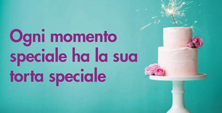 Ogni momento speciale ha la sua torta speciale…
