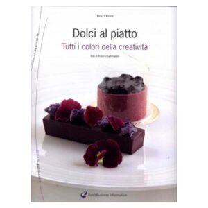Dolci al piatto di ernst Knam - Italian Gourmet