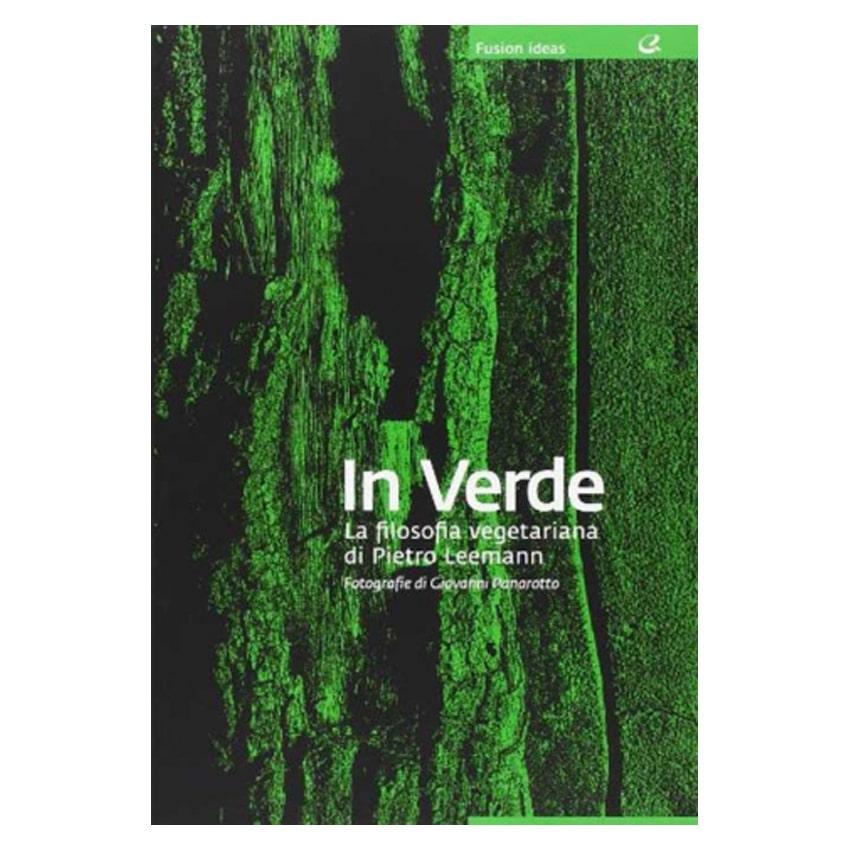 In verde: la filosofia vegetariana di Pietro Leemann - Italian Gourmet