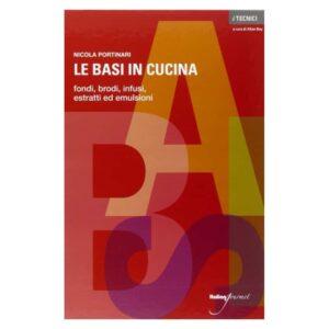 Le basi in cucina di Nicola Portinari - Italian Gourmet