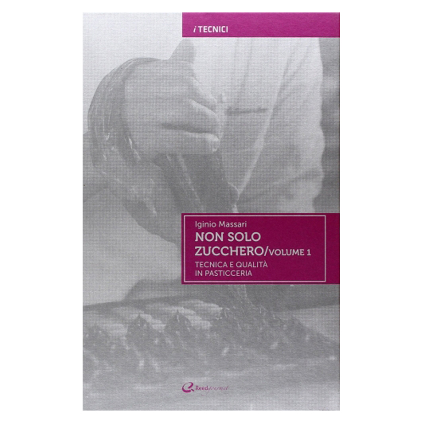 Non solo zucchero Vol. 1 di Iginio Massari - Italian Gourmet
