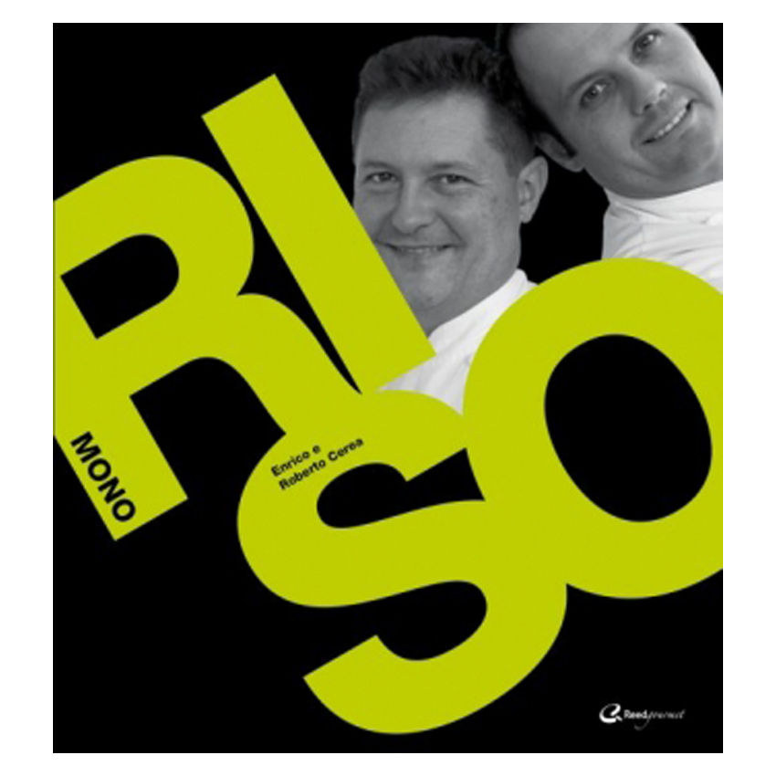 Riso di Enrico e Roberto Cerea - Italian Gourmet