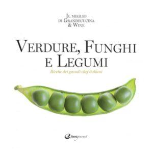 Verdure funghi e legumi - Italian Gourmet